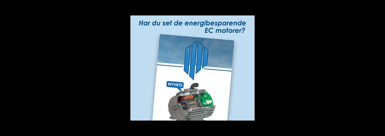 Nye energibesparende EC motorer